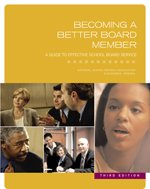 9780883642917: Becoming a Better Board Member: A Guide to Effective School Board Service