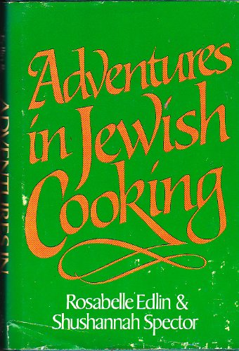 ADVENTURES IN JEWISH COOKING The Momele's Ta'am Cookbook