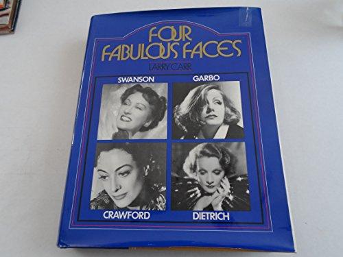 9780883650448: Four Fabulous Faces. Swanson. Garbo. Crawford. Dietrich.
