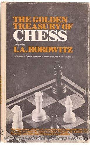 9780883650653: The golden treasury of chess