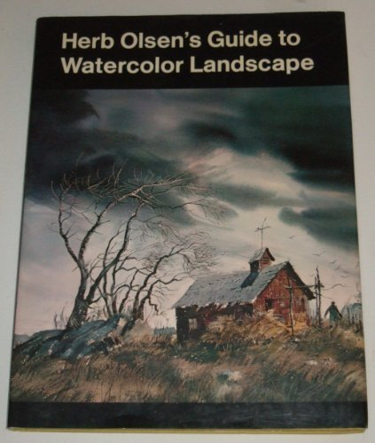 9780883651223: Herb Olsen's Guide to Watercolor Landscape