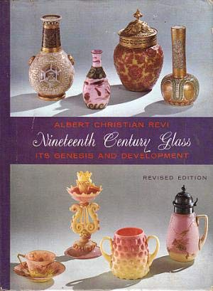 Nineteenth century glass;: Its genesis and development