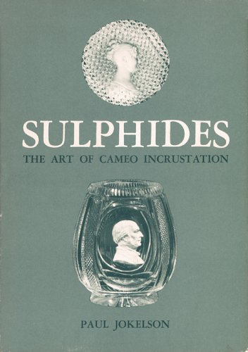 SULPHIDES: The Art of Cameo Incrustation