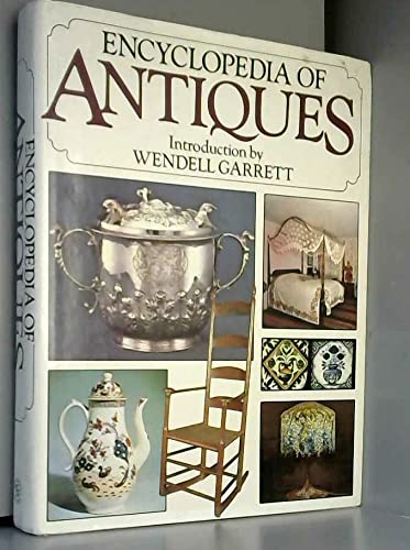 Encyclopedia of Antiques: Introduction By Wendell Garrett