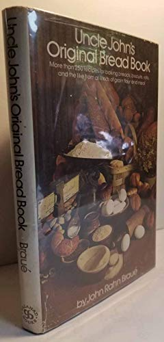9780883651438: Uncle John's Original Bread Book: Recipes for Breads, Biscuits, Griddle Cakes, Rolls, Crackers, Etc.