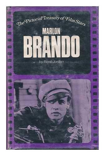 Marlon Brando (The pictorial treasury of film: Jordan, Rene