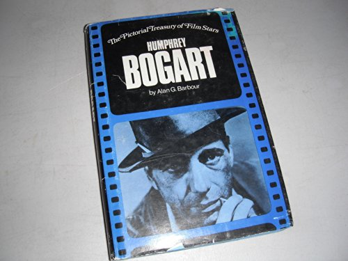 Humphrey Bogart (The pictorial treasury of film stars): Barbour, Alan G.