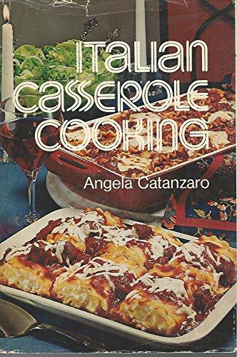 Italian casserole cooking: Catanzaro, Angela