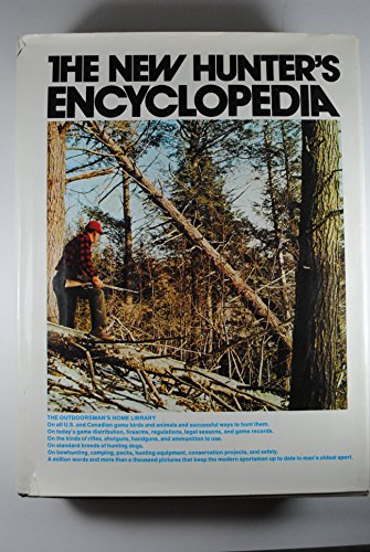 The New Hunter's Encyclopedia. Updated New Printing of Third Edition.