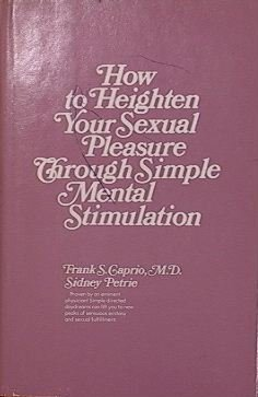 9780883652053: How to heighten your sexual pleasure through simple mental stimulation