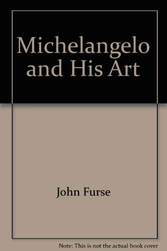 9780883652497: Michelangelo and His Art