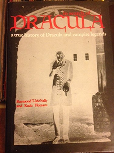 9780883652701: In search of Dracula: A true history of Dracula and vampire legends