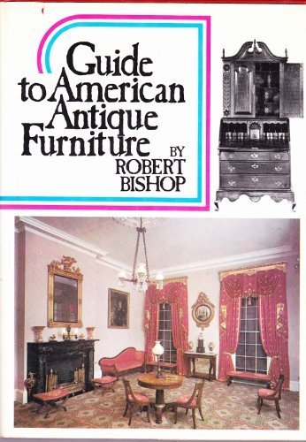 Guide to American Antique Furniture