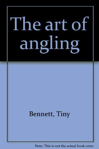 9780883653067: The art of angling