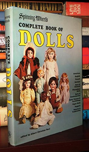 Spinning Wheel's Complete Book Of Dolls