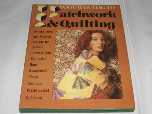 Vogue guide to patchwork & quilting: Galahad Books