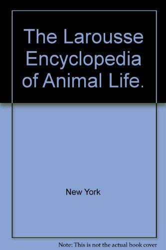 9780883653982: The Larousse Encyclopedia of Animal Life.