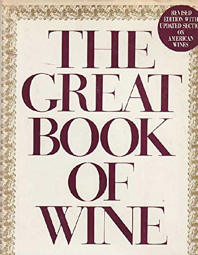 The Great Book of Wine: The Classic