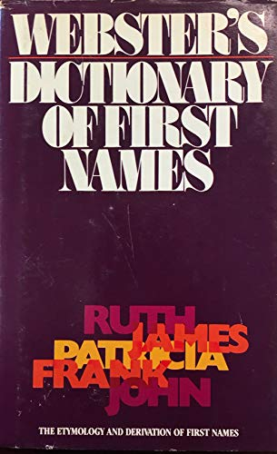 9780883654927: Webster's dictionary of first names