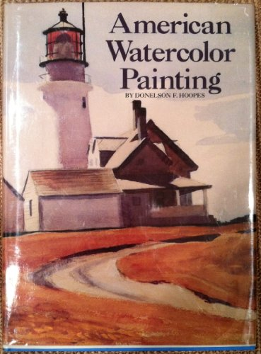 9780883655610: American Watercolor Painting