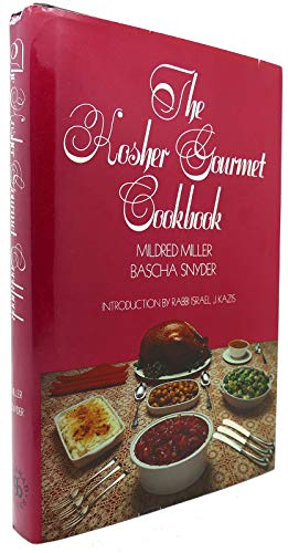 The Kosher Gourmet Cookbook: Miller, Mildred
