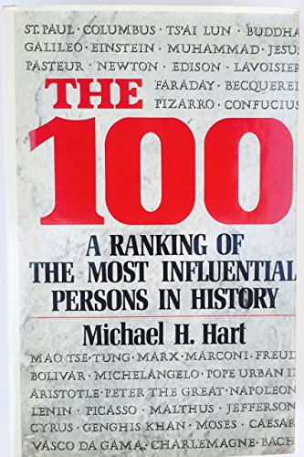 9780883656365: The 100 : a ranking of the most influential persons in history / Michael H. Hart