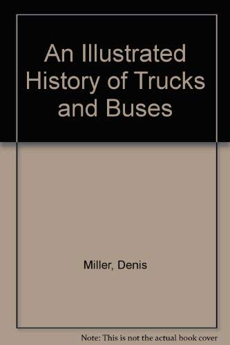 9780883656396: An Illustrated History of Trucks and Buses
