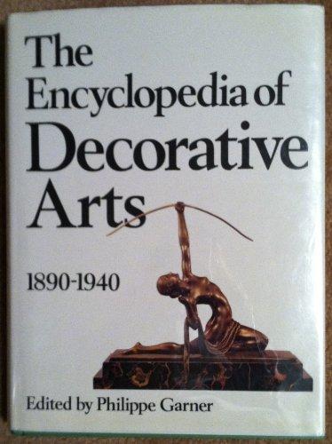 Encyclopedia of Decorative Arts: Ed. Garner, Phillippe