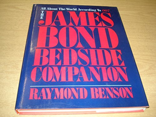 9780883657058: The James Bond Bedside Companion: All About the World According to 007