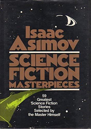 Isaac Asimov: Science Fiction Masterpieces: Isaac Asimov