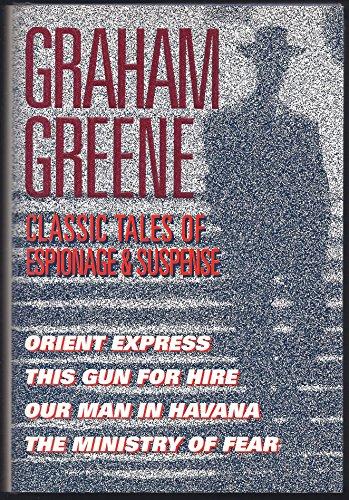 Classic Tales of Espionage & Suspense: Greene, Graham