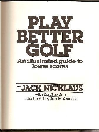9780883657256: Play Better Golf: an Illustrated Guide