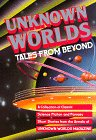 Unknown Worlds: Tales from Beyond