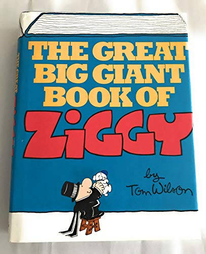 The Great Big Giant Book of Ziggy