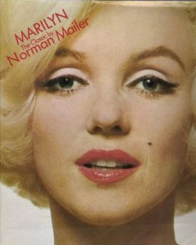Marilyn: The Classic: Mailer, Norman
