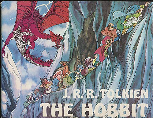 The Hobbit: Or There and Back Again: J. R. R.