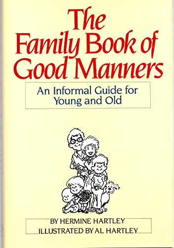 The Family Book of Good Manners: Hartley, Hermine