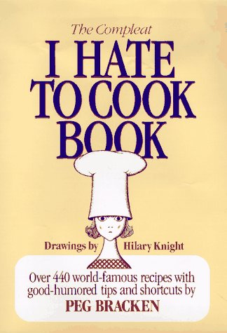 9780883657942: The Complete I Hate to Cook Book