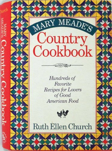 9780883658161: Mary Meade's Country Cookbook