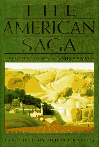 The American Saga : Stories, Poems & Essays