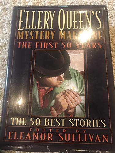 9780883658499: The First 50 Years: Ellery Queen's Mystery Magazine The 50 Best Stories