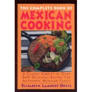 9780883658604: The Complete Book of Mexican Cooking