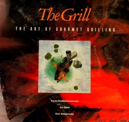 9780883658635: The Grill: The Art of Gourmet Grilling