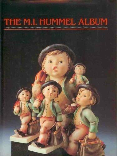 The M.I. Hummel Album: Ostroff, Joan N., Ehrmann, Eric, Miller, Robert