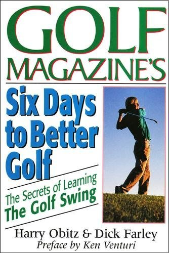 9780883658963: Six Days to Better Golf: The Secret of Learning the Golf Swing