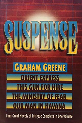 Suspense: Orient Express / This Gun for: Greene, Graham