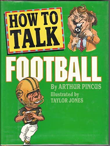 9780883659199: How to Talk Football