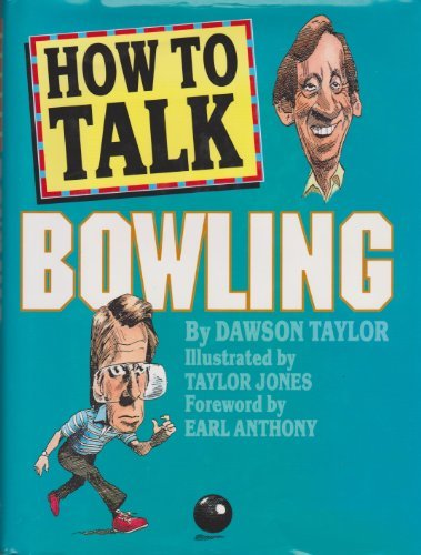9780883659212: How to Talk Bowling