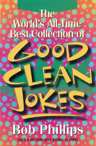 9780883659670: The World's All-Time Best Collection of Good Clean Jokes