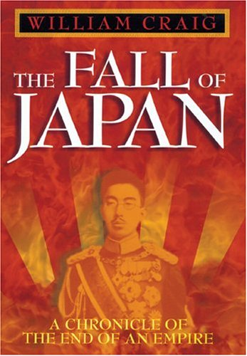 9780883659854: The Fall of Japan: A Chronicle of the End of an Empire